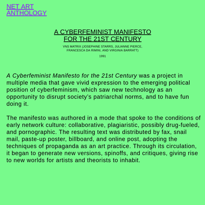 RHIZOME NET ART ANTHOLOGY, A Cyberfeminist Manifesto for the 21st Century