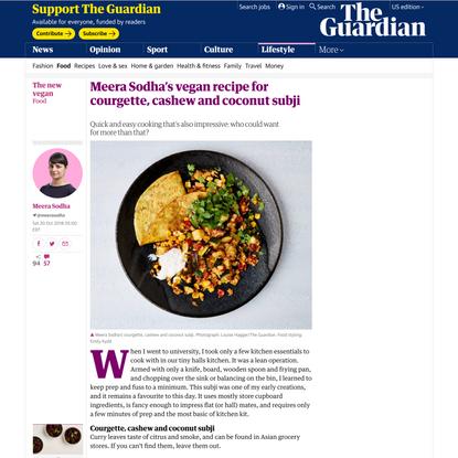 Meera Sodha's vegan recipe for courgette, cashew and coconut subji   The new vegan