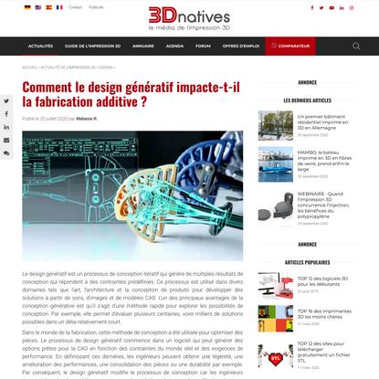 Comment le design génératif impacte-t-il la fabrication additive ? - 3Dnatives