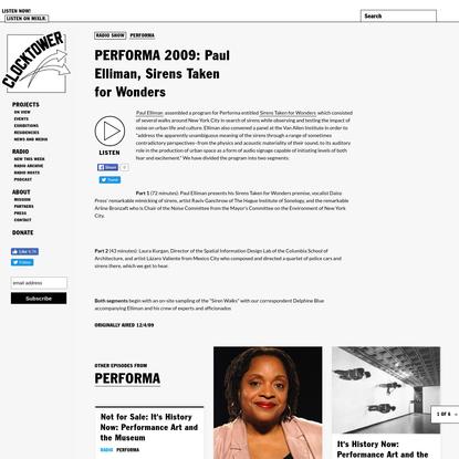 PERFORMA 2009: Paul Elliman, Sirens Taken for Wonders