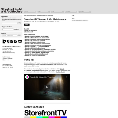 Storefront for Art and Architecture | Programming: Projects: StorefrontTV Season 3: On Maintenance