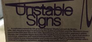 Unstable Signs, Sheila Levrant de Bretteville