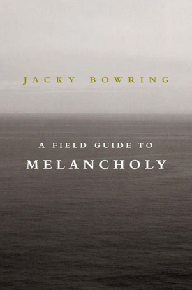 jacky-bowring-a-field-guide-to-melancholy.pdf