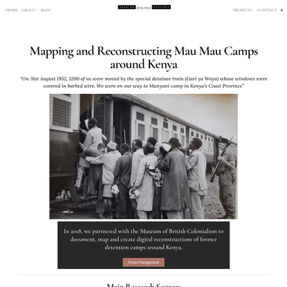Mapping and Reconstructing Mau Mau Camps around Kenya