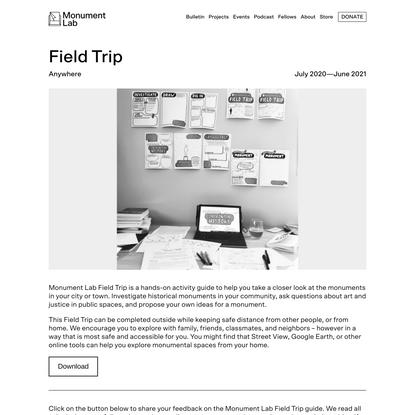 Field Trip - Monument Lab
