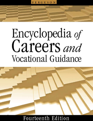 Encyclopedia of Careers and Vocational Guidance