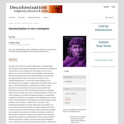 Decolonization is not a metaphor | Decolonization: Indigeneity, Education & Society