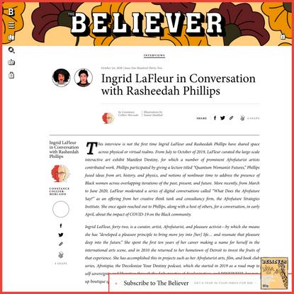 Ingrid LaFleur in Conversation with Rasheedah Phillips - Believer Magazine