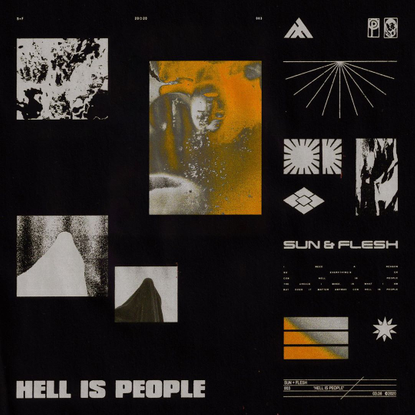 "Sun & Flesh on Instagram: ""Who's been listening to 'Hell Is People'. Stream it at the link in our bio and let us know what y..."