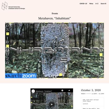 """Metahaven, """"Inhabitant"""" - Harvard Graduate School of Design"""