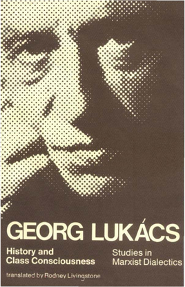lukacs_georg_history_and_class_consciousness_studies_in_marxist_dialectics.pdf