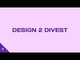Design to Divest