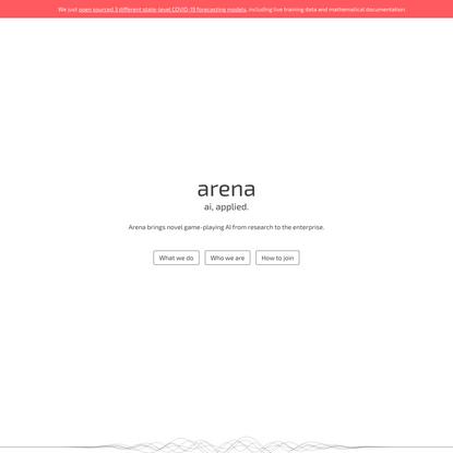 Arena. AI, applied.