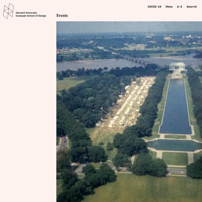 """The Architecture of Democracy"" - Harvard Graduate School of Design"