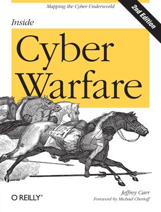 jeff-carr-inside-cyber-warfare-mapping-the-cyber-underworld-2nd-ed-1.pdf