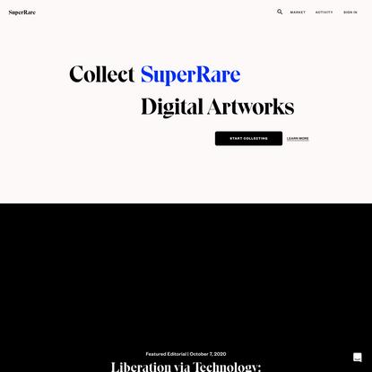 SuperRare | Authentic Digital Art Marketplace
