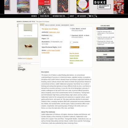 The Queer Art of Failure   Duke University Press