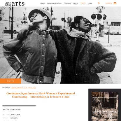 Combahee Experimental: Black Women's Experimental Filmmaking — Filmmaking in Troubled Times
