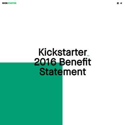 Kickstarter PBC's 2016 Benefit Statement