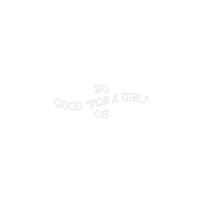 Good for a Girl