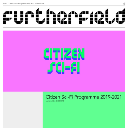 Citizen Sci-Fi Programme 2019-2021 - Furtherfield