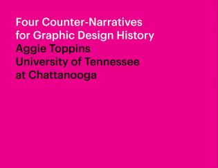 Four Counter-Narratives for Graphic Design History