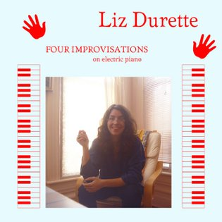 Four Improvisations, by Liz Durette