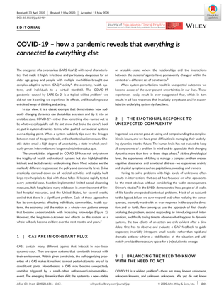 COVID‐19 – how a pandemic reveals that everything is connected to everything else