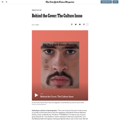 Behind the Cover: The Culture Issue - The New York Times