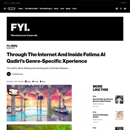 Through The Internet And Inside Fatima Al Qadiri's Genre-Specific Xperience