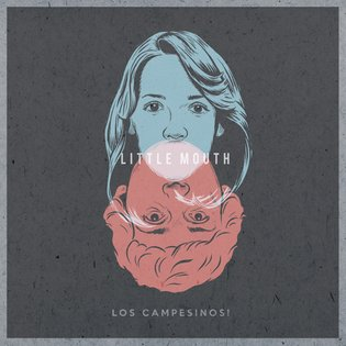 Little Mouth by Los Campesinos!