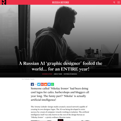 A Russian AI 'graphic designer' fooled the world… for an ENTIRE year!