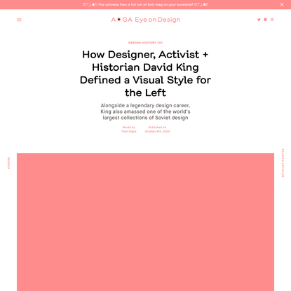 How Designer, Activist + Historian David King Defined a Visual Style for the Left