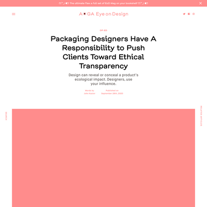 Packaging Designers Have A Responsibility to Push Clients Toward Ethical Transparency