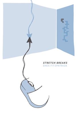 Stretch Breaks - Shea Fitzpatrick