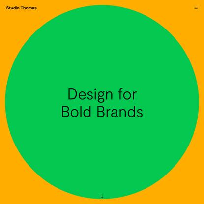 Studio Thomas | Design for Bold Brands | Design and Branding studio