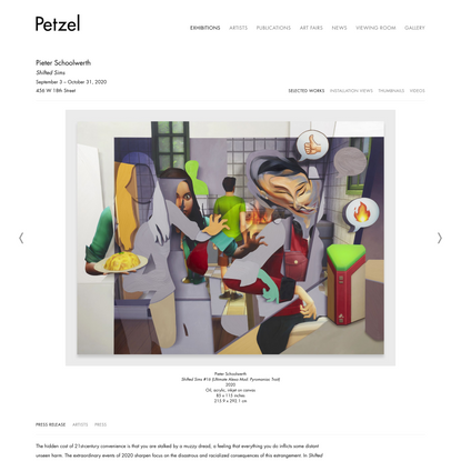 Shifted Sims - Pieter Schoolwerth - Exhibitions - Petzel Gallery