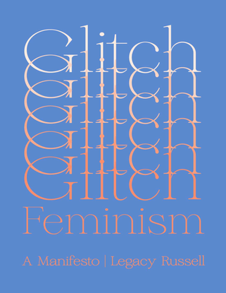 russell-legacy-glitch-feminism-2020.pdf