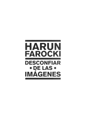 farocki-h.-desconfiar-de-las-imagenes.pdf