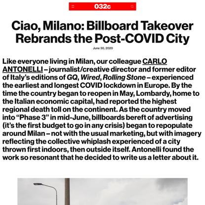 Ciao, Milano: Billboard Takeover Rebrands the Post-COVID City - 032c