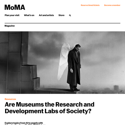 Are Museums the Research and Development Labs of Society? | Magazine | MoMA
