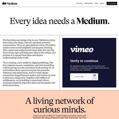 About - Every idea needs a Medium.