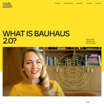 What is Bauhaus 2.0?