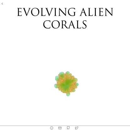 Evolving Alien Corals