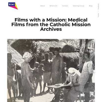 Films with a Mission: Medical Films from the Catholic Mission Archives – Birkbeck Institute for the Moving Image
