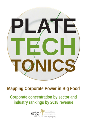 Plate Tech-Tonics - Mapping Corporate Power in Big Food