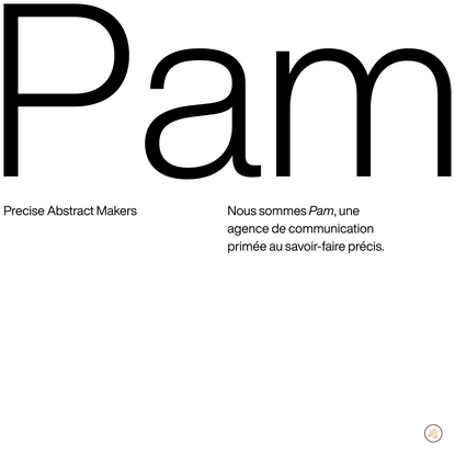 Agence de communication Toulouse — Pam — Precise Abstract Makers