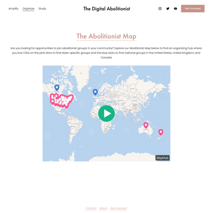 The Abolitionist Map — The Digital Abolitionist