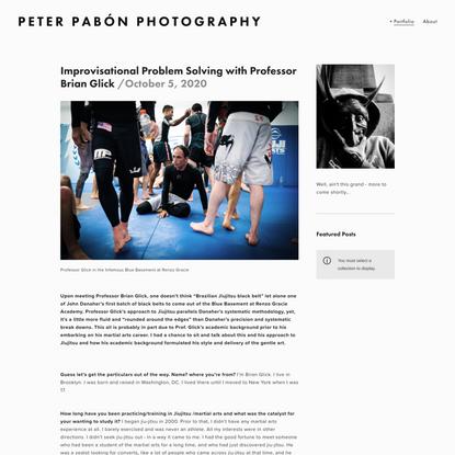 Improvisational Problem Solving with Professor Brian Glick — Peter Pabón Photography