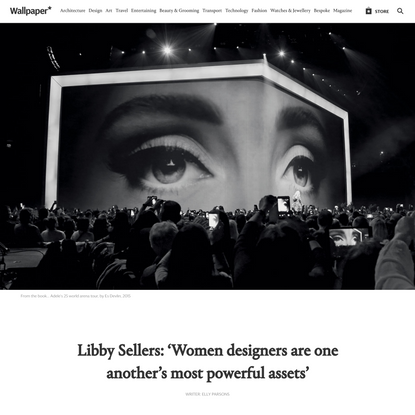 Libby Sellers: 'Women designers are one another's most powerful assets'